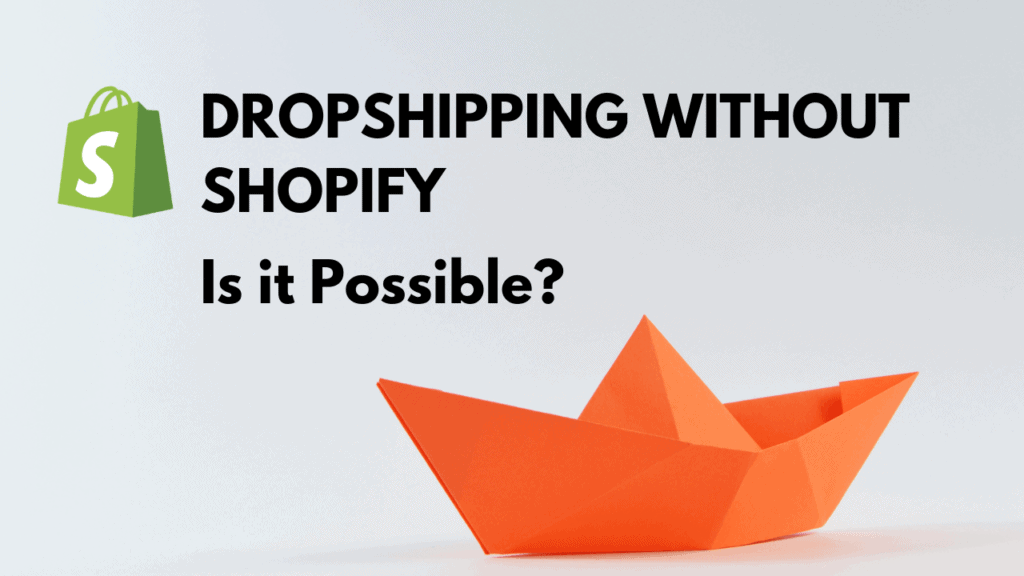 Dropshipping without shopify